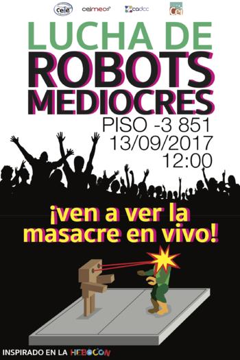 ROBOTS MEDIOCRES - miércoles 13.